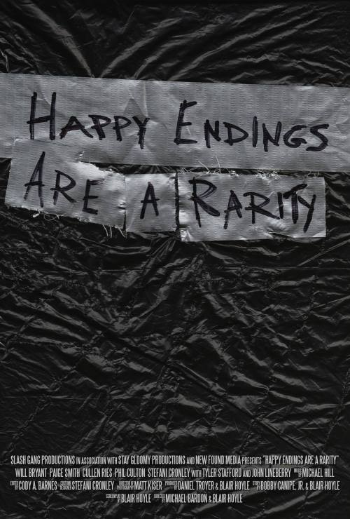 Happy Endings Are A Rarity poster